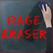 Rage Eraser