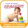 Learn To Speak Spanish: Shapes &amp; Colours