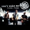 Dont Wake Me - EP