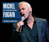 Les indispensables de Michel Fugain
