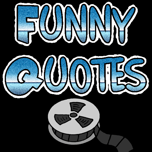 Funny Quotes From Comedies with audio