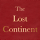 The Lost Continent by Edgar Rice Burroughs; ebook