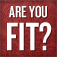 Are You Fit?