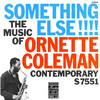 Something Else!!! - The Music of Ornette Coleman (Remastered)