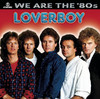 We Are the 80s: Loverboy