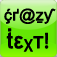 Crazy Text For Creative SMS&EMAIl Texting!!
