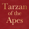 Tarzan of the Apes by Edgar Rice Burroughs; ebook