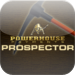 Powerhouse Prospector