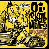 Luvin' Side New Stomper, Oi-SKALL MATES