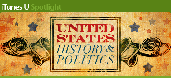 iTunes U Spotlight: History & Politics