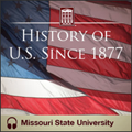 History of U.S. Since 1877 - Missouri State University