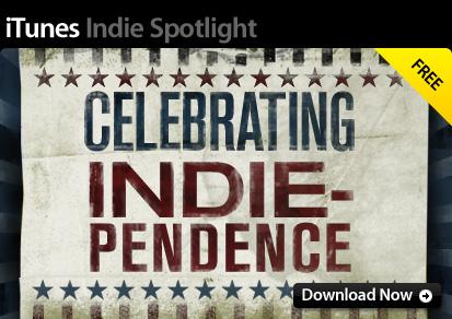 iTunes Indie Spotlight: Celebrating Indie-pendence