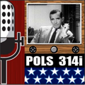 POLS 314i: American Politics and Mass Media - SIUC