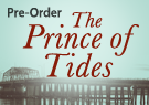 Pre-Order The Prince of Tides