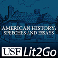 American History: Speeches and Essays - Lit2Go