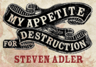 My Appetite For Destruction