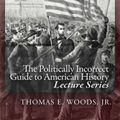 The Politically Incorrect Guide to American History - Mises Institute