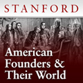 American Founders and Their World - Stanford