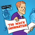 WFMU's Too Much Information with Benjamen Walker