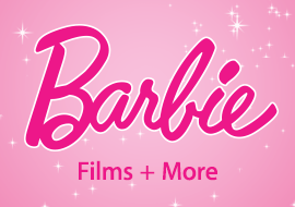 Barbie Films + More