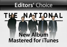 Editors Choice: The National, New Album Mastered for iTunes