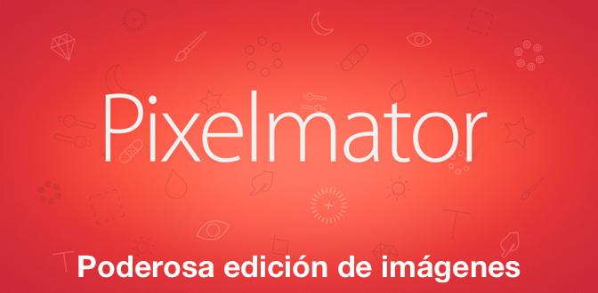 Pixelmator: Poderosa edición de imágenes