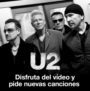 U2: Disfruta del video y pide nuevas canciones