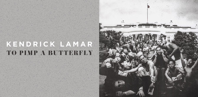 Kendrick Lamar: To Pimp A Butterfly