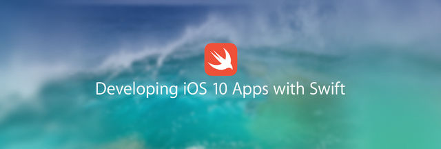 Developing iOS 10 Apps with Swift