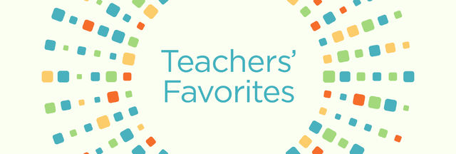 Teachers' Favorites