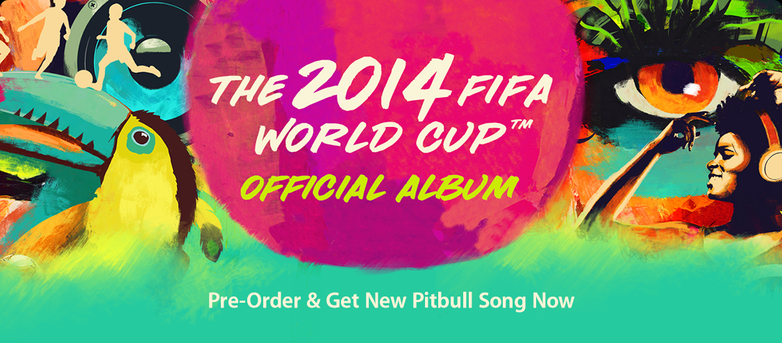 One Love, One Rhythm - The 2014 FIFA World Cup Official Album