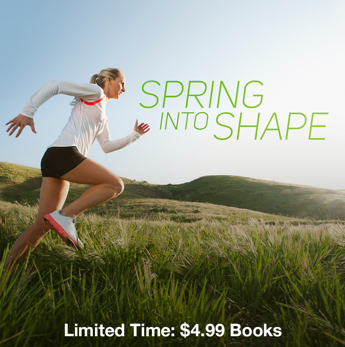 Spring Into Shape, Limited Time: $4.99 Books