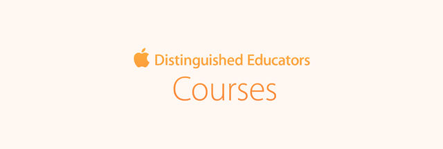 Apple Distinguished Educators: Courses