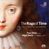 The Rags of Time - 17th-century English Lute Songs & Dances
