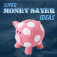 Super Money Saver Ideas Icon